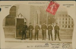 77 FONTAINEBLEAU  / Caserneu Du 32e D'artillerie Septembre 1907 / CARTE PHOTO RARE - Fontainebleau