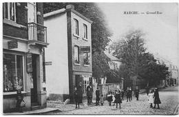 MARCHE-EN-FAMENNE : Grand-Rue - Belle Animation - 1911 - Marche-en-Famenne