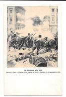 La Révolution Belge 1830 Belgique Louis Hels 1905 Devant Le Parc Charlet Jambe De Bois 23 Septembre Non Circulée - Patriottisch