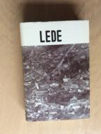 Geschiedenis Van Lede Door Jozef De Brouwer 1983 - Books, Magazines, Comics