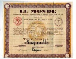 TITRE SPECIAL C De Cinq Mille Francs De La Cie Anonyme D'assurances Le MONDE - Banque & Assurance