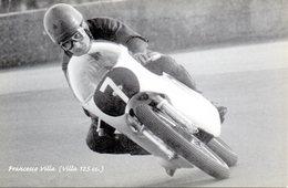 MOTO - MOTOCICLISMO - FRANCESCO VILLA - CAMPIONE ITALIANO CLASSE 125 CC CON LA DUCATI - N 3/553 - Sport Moto