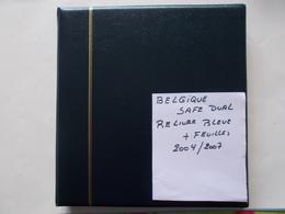 BELGIQUE - ALBUM SAFE DUAL Reliure Bleue   Contenant Feuilles De L'année 2004 A 2007 - Bindwerk Met Pagina's