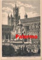 523 Palermo Fest Heiligen Rosalie Paliemmu Artikel Mit 3 Bildern 1879 !! - Christianisme