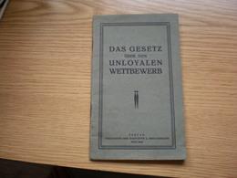 Das Gesetz Uber Den Unloyalen Wettbewerb Novi Sad Ujvidek Beograd April 1930 - Books, Magazines, Comics