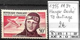 NB - [847482]TB//**/Mnh-France 1955 - PA34, Maryse Bastié, TB Centrage, Avions - 1927-1959 Mint/hinged