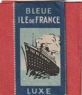 916 - LAME DE RASOIR . ILE DE FRANCE . BLEUE . LUXE . PAQUEBOT - Razor Blades