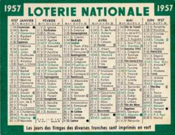Petit Calendrier De Poche 1957,  Loterie Nationale, Les Jours Des Tirages Des Diverses Tranches Sont Imprimés En Vert - Calendriers