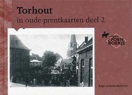 TORHOUT In Oude Prentkaarten - Deel 2 - Torhout