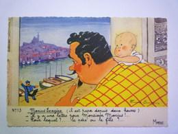 2020 - 5553  Illustrateur  Fernand BOURGEOIS  N°13  Marius Exagère  XXX - Bourgeois