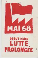 MAI 68  ATELIER POPULAIRE ' ( Affiche Debut D Une Lutte Prolongee ) - Demonstrations