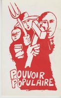 MAI 68  ATELIER POPULAIRE ' ( POUVOIR POPULAIRE.) - Demonstrations
