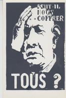 MAI 68  ATELIER POPULAIRE ' ( .peut Il Nous Coffrer Tous,?) - Demonstrations