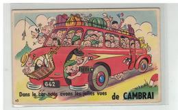 59 CAMBRAI DANS LE CAR NOUS AVONS ..... CARTE A SYSTEME AUTOBUS VACANCE HUMOUR APPAREIL PHOTO N° 45 - Cambrai