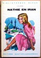 EO Illlustrations De PICHARD > L.-N. Lavole : NATHIE EN IRAN (Bibliothèque Bleue, Ed. Gautier-Languereau) - Bücher, Zeitschriften, Comics
