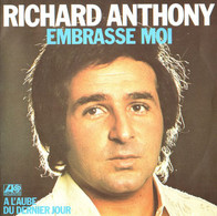 Richard Anthony–Embrasse Moi - Andere - Franstalig