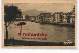 SAINT-JEAN De LUZ : Le Béret Chic! El Ramuntcho Roi Des Pays Basques - Tres Bon Etat - Saint Jean De Luz