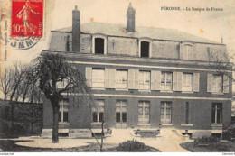 BANQUE DE FRANCE - PERONNE : La Banque De France - Tres Bon Etat - Banques