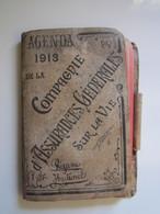 AGENDA 1913 DE LA COMPAGNIE D' ASSURANCES GENERALES SUR LA VIE Ayant Appartenu à REJANE HUTINEL - Calendriers