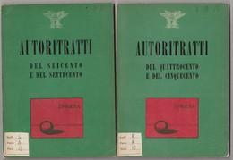 AUTORITRATTI QUATTROCENTO E CINQUECENTO-SEICENTO E SETTECENTO - Arts, Antiquity