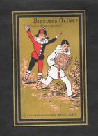 Chromo Doré Biscuits OLIBET ''Au Voleur, Au Voleur..'' 7,3x11,5 OTTIMO STATO - Confectionery & Biscuits