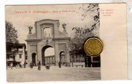 """Santuario """"Santa Maria Del Fonte"""" Caravaggio Arco Di Porta Nuova NON    VIAGGIATA - Bergamo"""