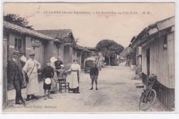 LE CANON : (bassin D'Arcachon) : La Grand'rue Au Café Elies - Très Bon état - Andernos-les-Bains