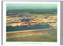 La Richesse Industrielle : Le Complexe Usinor De Dunkerque D.P. N°108 G De Septembre 1963 Photo N°5 - Reproductions