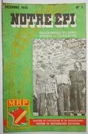 REVUE NOTRE ÉPI BULLETIN MENSUEL DES JEUNES APPRENTIS DE L'AGRICULTURE DÉCEMBRE 1942 WW2 MRP CANTAL PROVENCE HAUTES ALPE - 1900 - 1949