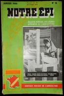 NOTRE ÉPI BULLETIN MENSUEL JEUNES APPRENTIS DE L'AGRICULTURE JANVIER 1944 WW2 MRP ALLIER LA CHAMPAGNE SAINT MARCELLIN - 1900 - 1949