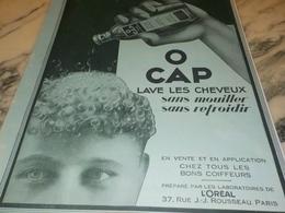 ANCIENNE PUBLICITE LAVEZ VOS CHEVEUX AVEC O CAP SANS MOUILLER  DE OREAL 1928 - Perfumes & Belleza