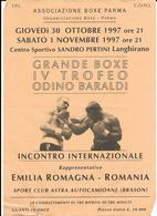 V-PUGILATO-VOLANTINO INCONTRO INTERNAZIONALE BOXE-EMILIA ROMAGNA-ROMANIA-LANGHIRANO OTTOBRE 1997 - Pugilato