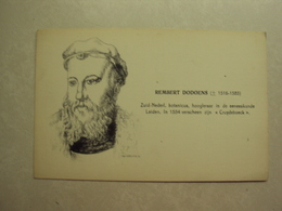 33749 - REMBERT DODOENS - BOTANICUS - HOOGLERAAR IN DE GENEESKUNDE - ZIE 2 FOTO'S - Personnages Historiques