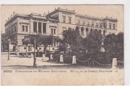 GRECE / ATHENES /HOTEL DE LA GRANDE BRETAGNE - Greece