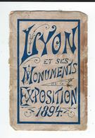 69 Dépliant LYON1894 Complet Dessins De L'exposition De Monuments  De La Ville,   En 2 Parties Voir Scan - Tourism Brochures