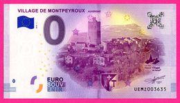 Billet Touristique - Souvenir 0 €uro - Village De MONTPEYROUX - Auvergne - Imprimé Par OBERTHUR FIDUCIAIRE - Essais Privés / Non-officiels