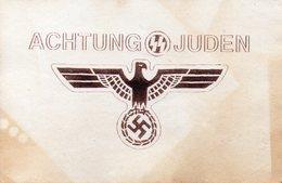 DC1546 - Hakenkreuz WW2 Propaganda Achtung Juden REPRO - Weltkrieg 1939-45