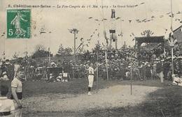 Châtillon-sur-Seine - La Fête Congrès Du 16 Mai 1909 - Le Grand Soleil - Chatillon Sur Seine