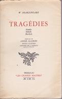W. Shakespeare - Tragédies - Hamlet - Othello - Macbeth - Éditions Bordas 1940 - Autres