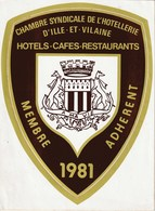AUTOCOLLANT CHAMBRE SYNDICALE HOTELLERIE ILLE-ET-VILAINE RENNES HOTEL CAFE RESTAURANT 1981 - Affiches