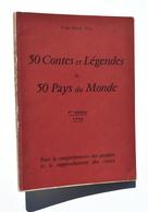 Viêt-Nam / Trân-Minh Tiét : 50 Contes Et Légendes De 50 Pays Du Monde - Dédicacé - 4e édition 1958 - Books, Magazines, Comics