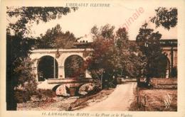 34.  LAMALOU LES BAINS .  Le POnt Et Le Viaduc . - Lamalou Les Bains