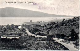 TURQUIE  LA ROUTE DE CHICHLI A ISMIDT    CACHET DU TORPILLEUR BISSON - Turquie