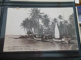 ARCHIPEL DES TUAMOTUS UN VILLAGE DE PLONGEURS DE NACRES - Polynésie Française