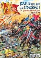 """VAE VICTIS N°50 - Wargame """"Paris Vaut Bien Une Messe !"""" (les Guerres De Religions 1562-1598) - 2003 TB - Autres"""