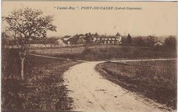 47  Pont-du-casse  Castel-rey - Autres Communes