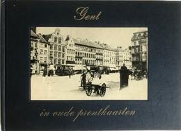 (235) Gent In Oude Prentkaarten - A. Verbeke - Dr. J. Decavele - Practical