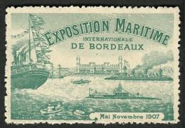 "France Bordeaux Gironde 1907 "" Exposition Maritime Internationale "" Vignette Cinderella Reklamemarke - Erinnophilie"