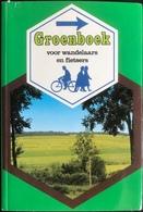 (238) Groenboek Voor Wandelaars En Fietsers - 1981 - 168p. - Practical