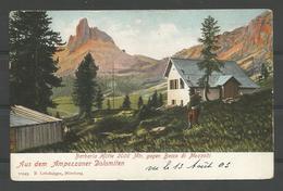 Old Cpa Dolomiten. Barbaria Hütte  1903 - Belluno